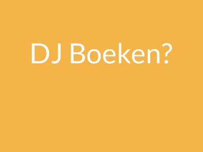 DJ Boeken?